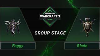 WC3 - Foggy vs. Blade - Groupstage - DreamHack WarCraft 3 Open: Summer 2021 - Europe