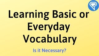 Learning Basic or Everyday Vocabulary