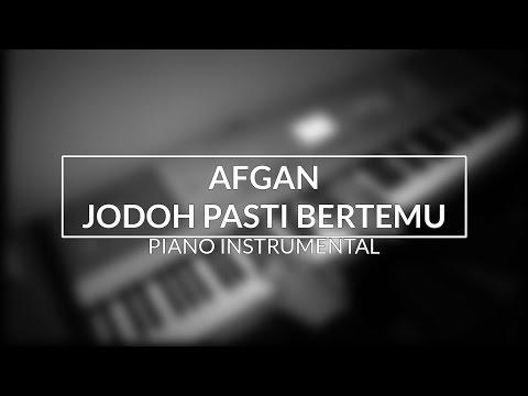Afgan  Jodoh Pasti Bertemu Piano Instrumental