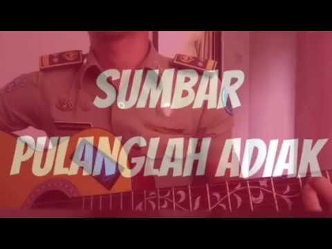 Lagu daerah sumatera barat-pulanglah adiak