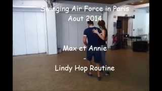 Swinging Air Force in Paris 2014 - Max Pitruzzella et Annie Trudeau - Lindy Hop routine