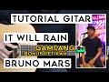 (TUTORIAL GITAR) IT WILL RAIN - BRUNO MARS | Lengkap Dan Mudah