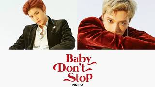 NCT U 'Baby Don't Stop' [ han|rom|eng color-coded yrics ]