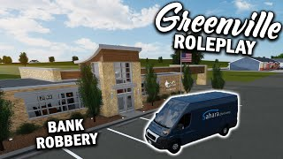 ROBBING A BANK WITH A SAHARA DELIVERY VAN... || ROBLOX - Greenville Roleplay