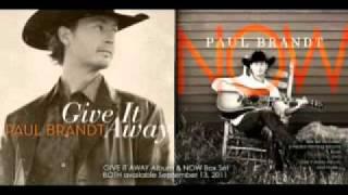 Paul Brandt - Give It Away