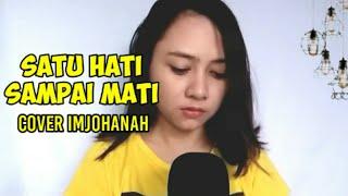 Download lagu Satu hati sampai mati cover by imjohanah
