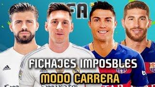 FICHAJES IMPOSIBLES en Modo Carrera - FIFA 16