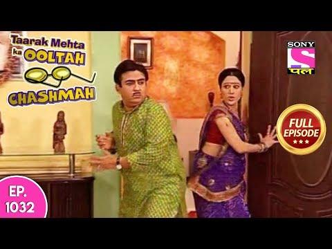 Taarak Mehta Ka Ooltah Chashmah - Full Episode  1032 - 28th  March , 2018