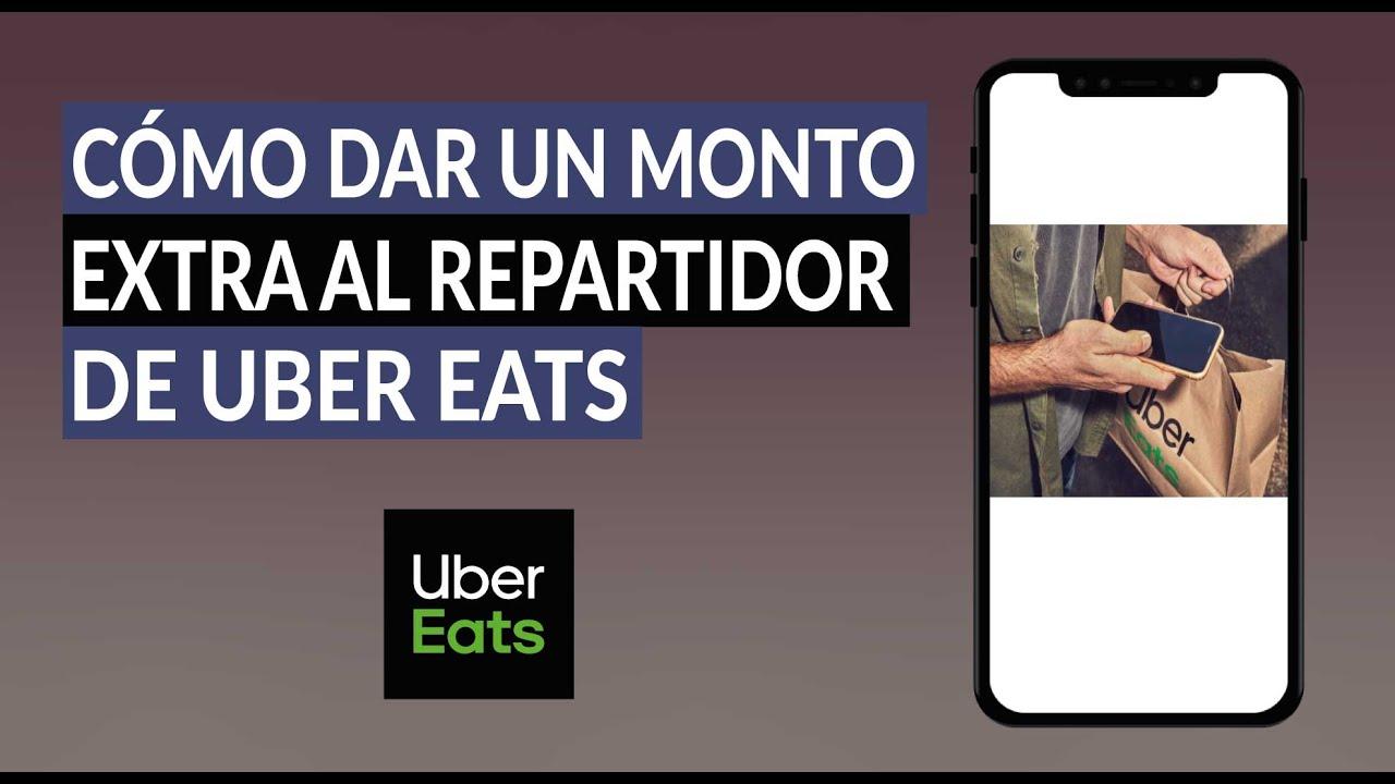 Cómo Dar, Agregar o Añadir una Propina o Monto Extra al Repartidor de Uber Eats