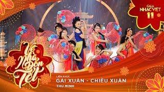 Liên khúc: Gái Xuân, Chiều Xuân - Thu Minh | Gala Nhạc Việt 11 (Official) thumbnail