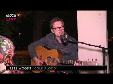 "Jesse Woods Performs ""Cold Blood"" on AXS Live"