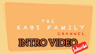 "The Kabs Family ""INTRO VIDEO"""