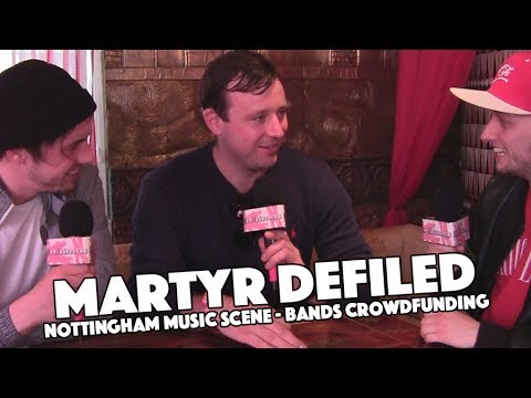 Martyr Defiled Interview   Nottingham Music Scene - Bands Crowd Funding   Rebellious Noise