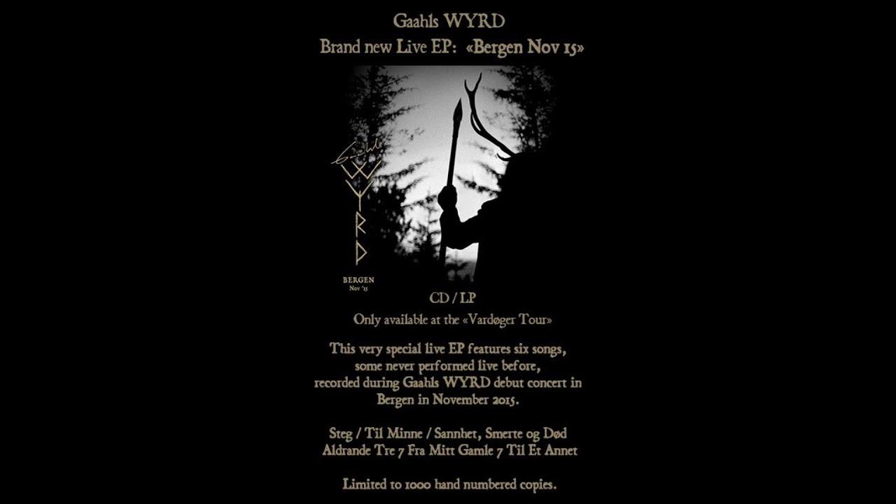 dd3bb6d8eb1 Gaahls Wyrd - Bergen Nov  15 (Full Album)  2017  - YouTube
