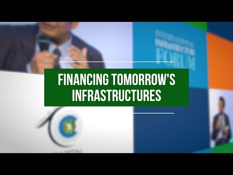 Africa & Emerging Markets: Financing Tomorrow's Infrastructures  l   Paris INFRAWEEK 2017