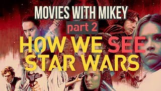 How We See Star Wars (Part 2) - Movies ...