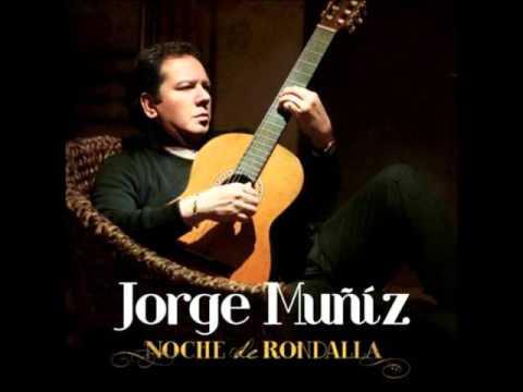 Jorge Mu��z Con Rondalla- Te Deseo Amor