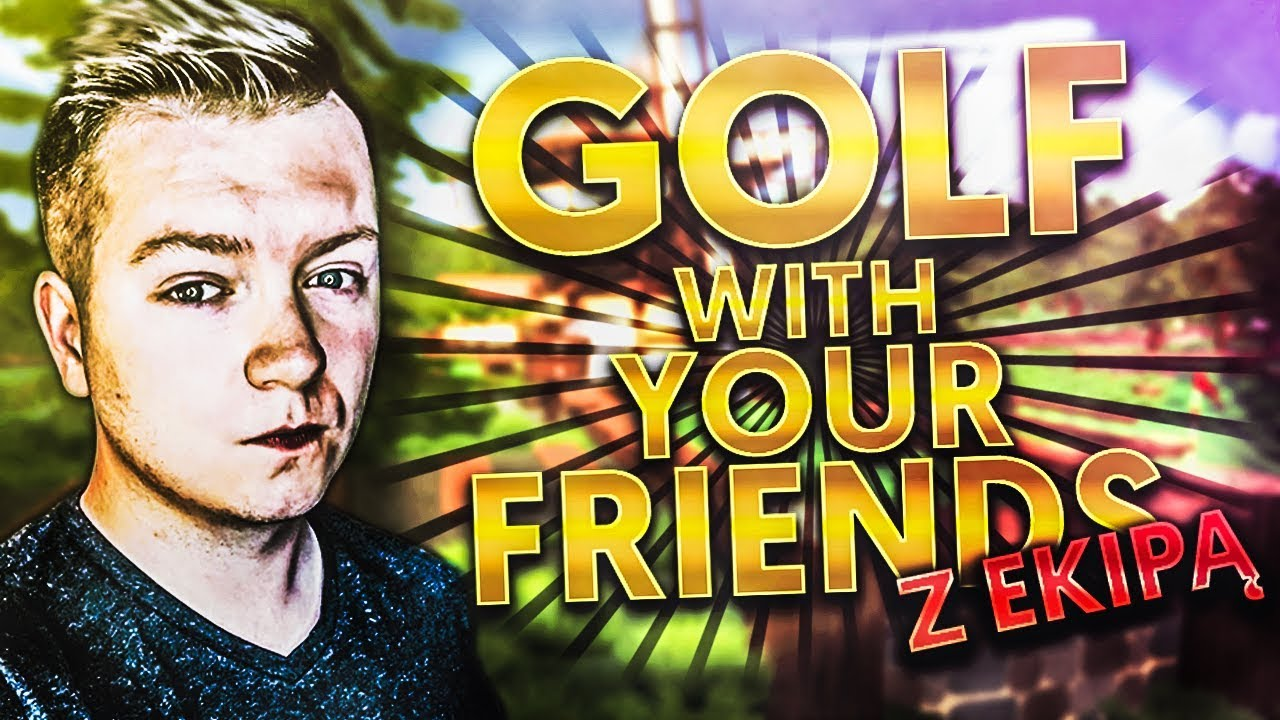 LECIMY JUŻ Z EKIPĄ W GOLFA! /w LJay, HunterBright, Swiatek | GOLF WITH YOUR FRIENDS! #35