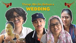 Types Of People Before Indian Wedding | Captain Nick