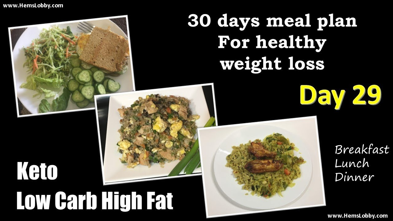 Day 29 Indian LCHF Keto 30 days meal plan for healthy ...