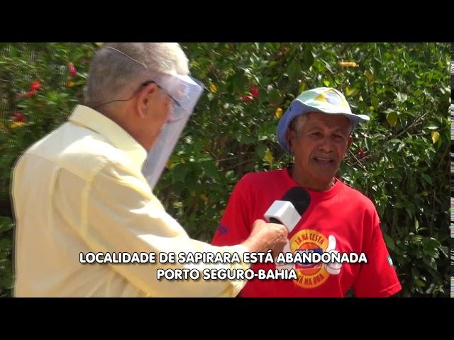 Sapirara (Trancoso) está abandonada pela prefeitura de Porto Seguro Bahia