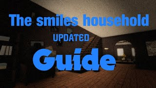 [Updated] Roblox The smiles household guide