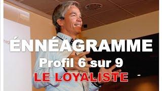 Ennéagramme : les 9 profils - Le loyaliste - Profil 6 sur 9