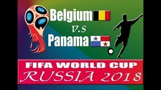 Belgium vs. Panama    Best 11 Today    Fifa World Cup    Status Video    Live Score    Squad