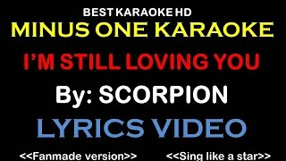 Scorpion - I'm Still Loving You | Karaoke | Minus One | No Vocal | Lyric Video HD