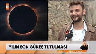 GÜNEŞ TUTULMASI - ATV HABER | Kenan Yasin Bölükbaşı