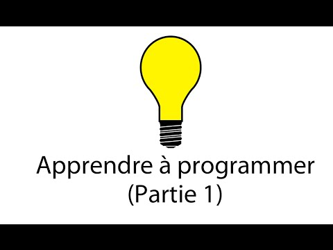 Apprendre à programmer (Partie 1)