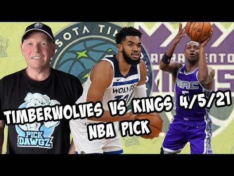 Minnesota Timberwolves vs Sacramento Kings 4/5/21 Free NBA Pick and Prediction (NBA Betting Tips)