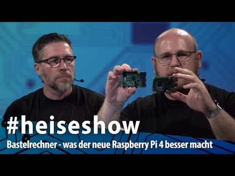 Bastelrechner - Was Der Neue Raspi 4 Besser Macht, Und Was Die Alternativen Sind | #heiseshow