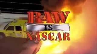 Raw is nascar (wwe style intro)