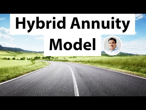 What is Hybrid Annuity Model to revive PPP Public Private Partnership in highway construction