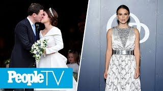 Recap Of Princess Eugenie's Royal Wedding, Kiera Knightly Dishes On Motherhood | PeopleTV