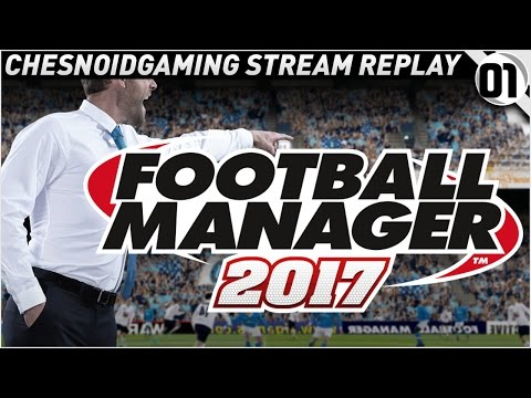 Football Manager 2017 w/ Leeds United Ep1 - WE'RE ALL LEEDS AREN'T WE!!