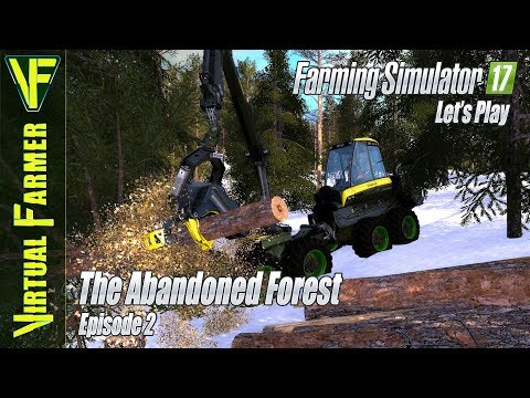 Getting the logging started | The Abandoned Forest, Episode 2: Let's Play Farming Simulator 17