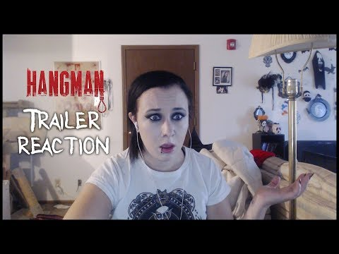 HANGMAN (2017) TRAILER REACTION