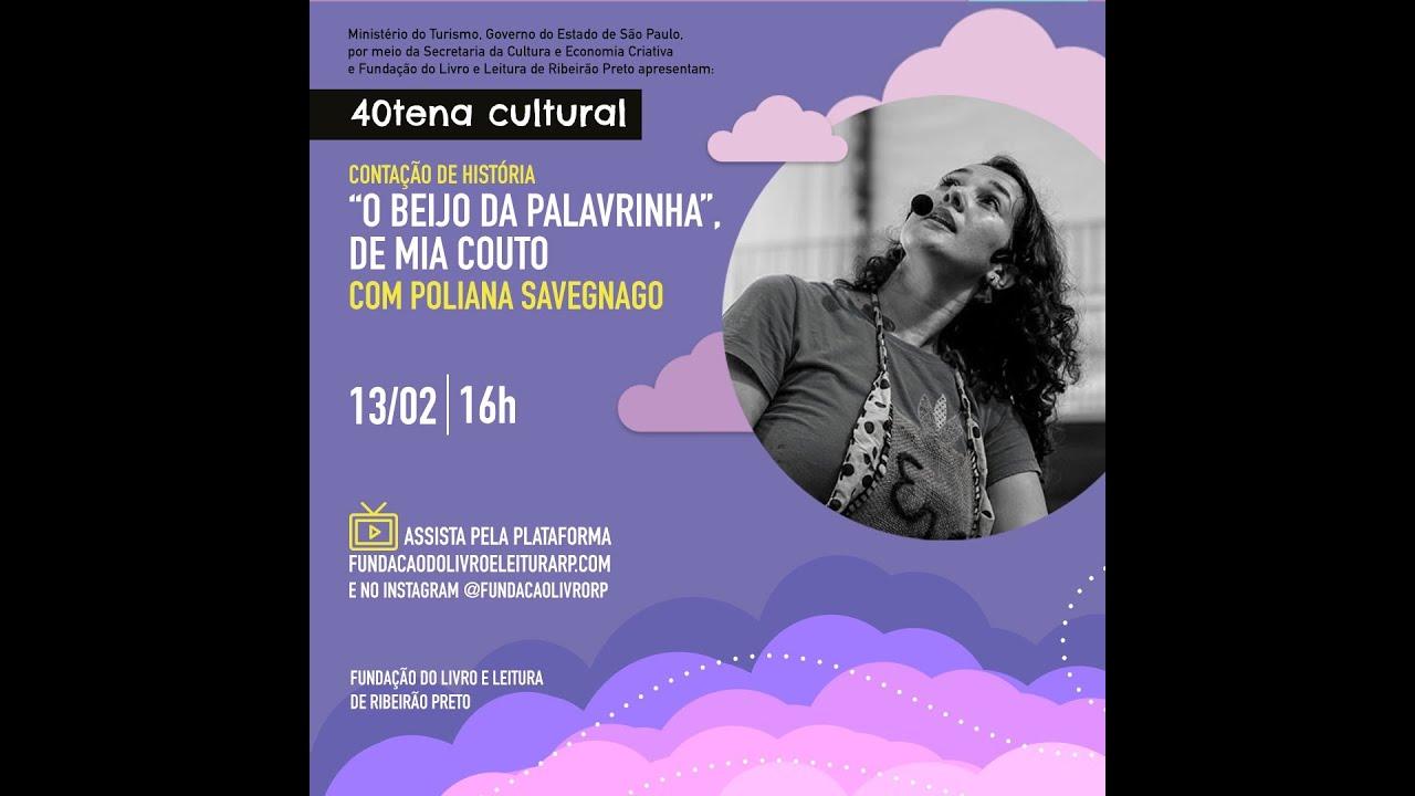 """Poliana Savegnago conta a história """"O beijo da palavrinha"""", de Mia Couto"""