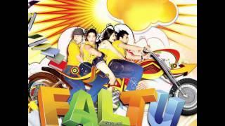 Char Baj Gaye (Party Abhi Baki hai) - Hard kaur - F.A.L.T.U (2011)