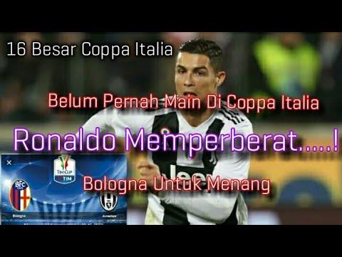 Ronaldo Pertama Main Di Coppa Italia : Bologna vs Juventus