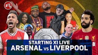 Arsenal vs Liverpool | Starting XI Live | FA Community Shield