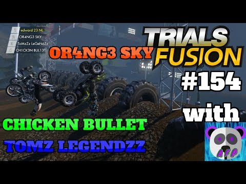LET'S PLAY TRIALS FUSION #154 WITH OR4NG3 SKY CHICKEN BULLET AND TOMZ LEGENDZZ