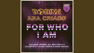For Who I Am (Viente & Airen Remix)