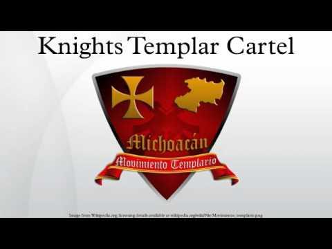 Knights Templar Cartel