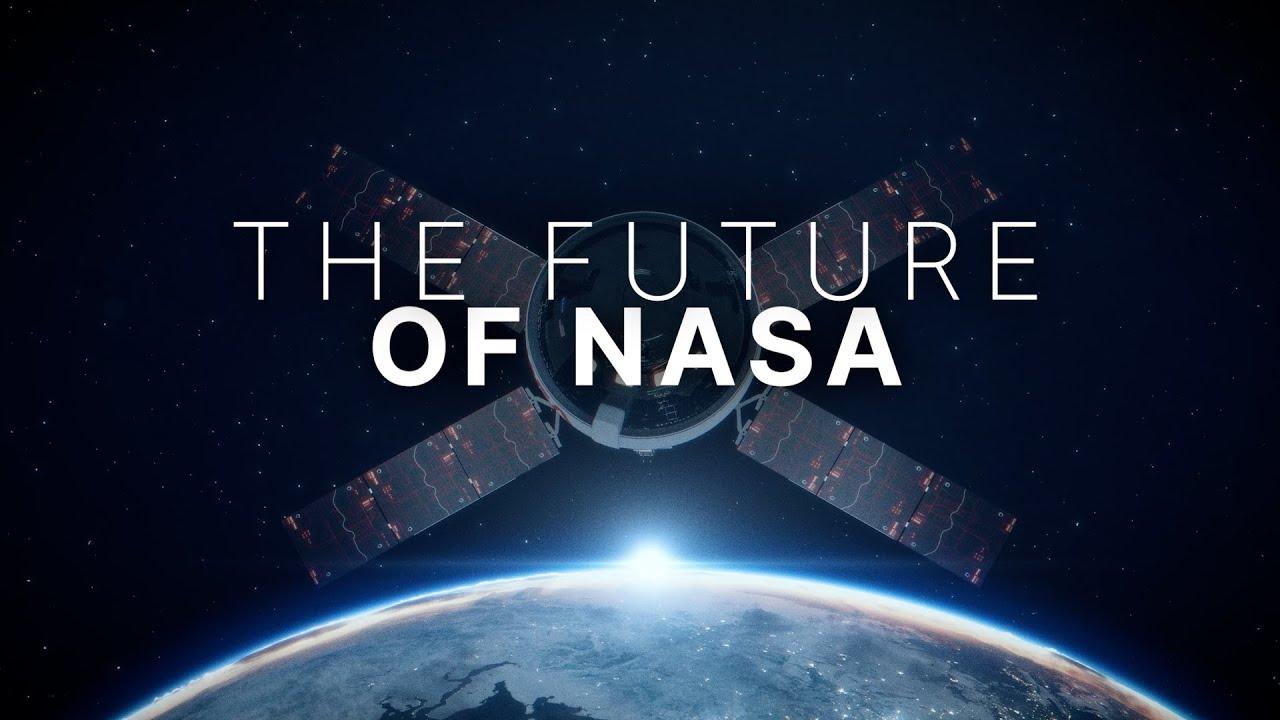 The Future of NASA – NASA