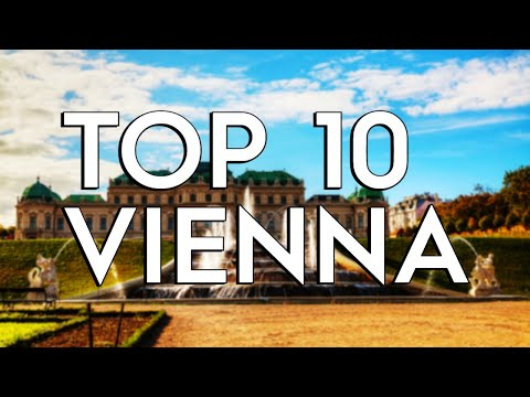 ✅ TOP 10: Things To Do In Vienna