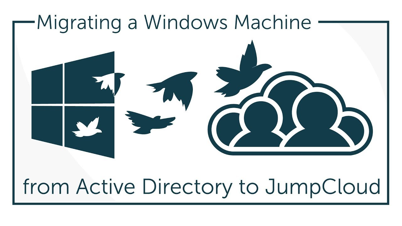JumpCloud | Converting Windows System Active Directo