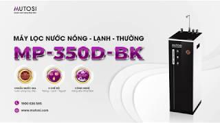Máy lọc nước Nóng Lạnh Nguội Mutosi MP-350D-BK - An toàn, tiện lợi, thẩm mỹ